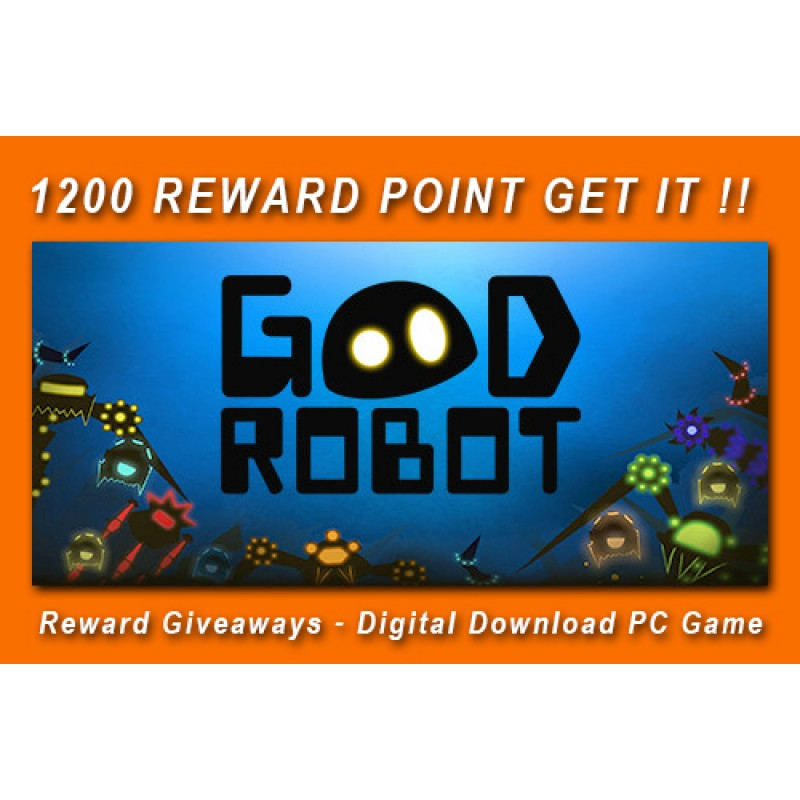 Reward Giveaways - Good Robot - Digital Download PC Game
